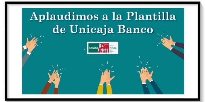 Aplaudimos a la Plantilla de Unicaja Banco